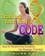 Cracking Your Body's Code